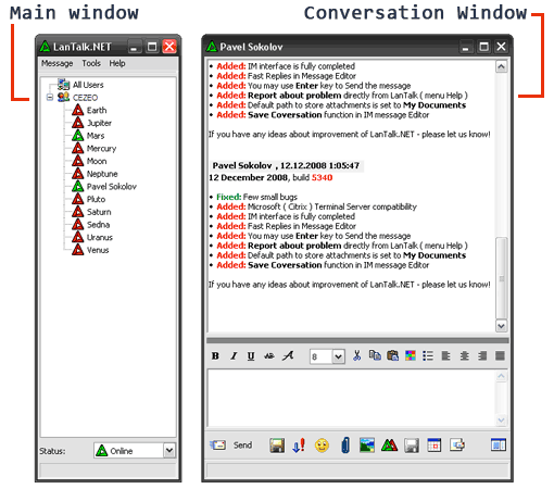 Click here to to see more screen shots of LanTalk NET - Office Instant Messenger